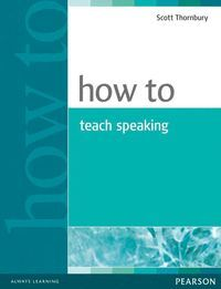 HOW TO TEACH SPEAKING BOOK