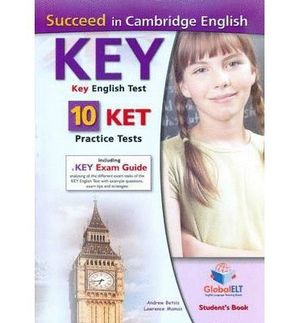 SUCCEED IN CAMBRIDGE ENGLISH KEY KET 10 PRACTICE TESTS