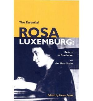 THE ESSENTIAL ROSA LUXEMBURG