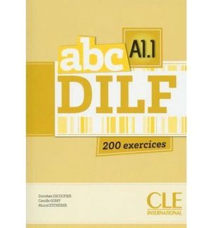 ABC DILF 200 EXERCICES A1.1 + CD