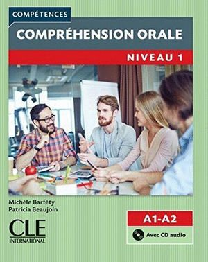 COMPREHENSION ORALE NIVEL 1 A1-A2 + CD