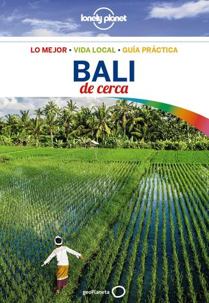 BALI DE CERCA GUIA LONELY PLANET 2017