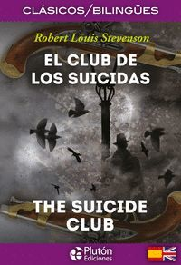 EL CLUB DE LOS SUICIDAS / THE SUICIDE CLUB (BILINGUE)