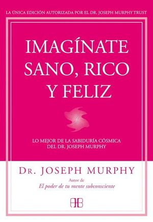 IMAGINATE SANO, RICO Y FELIZ