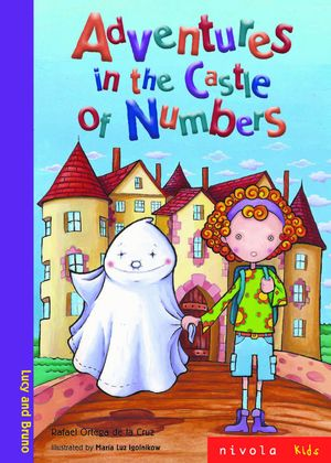 ADVENTURES IN THE CASTLE OF NUMBERS