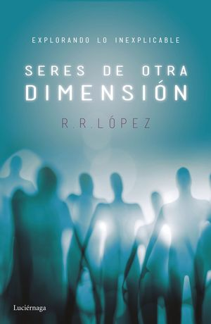 SERES DE OTRA DIMENSION