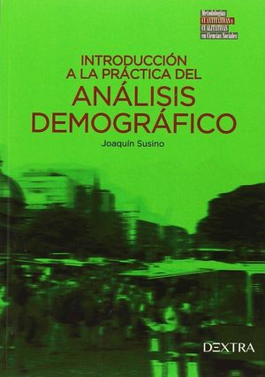 INTRODUCCION A LA PRACTICA DEL ANALISIS DEMOGRAFICO