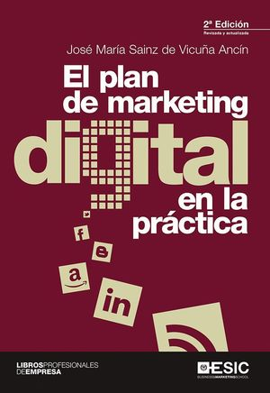EL PLAN DE MARKETING DIGITAL EN LA PRACTICA 2ªED.
