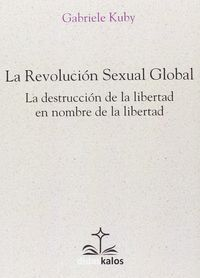 LA REVOLUCION SEXUAL GLOBAL
