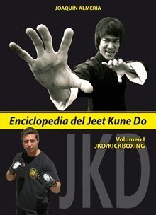ENCICLOPEDIA DEL JEET KUNE DO VOL I
