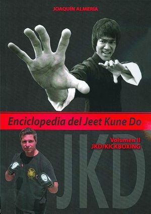 ENCICLOPEDIA DEL JEET KUNE DO VOL II