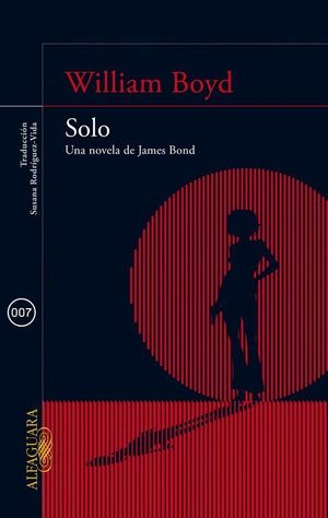SOLO, UNA NOVELA DE JAMES BOND