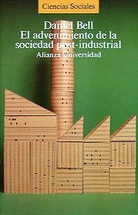 ADVENIMIENTO DE SOCIEDAD POST INDUSTRIAL