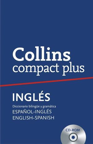 COLLINS COMPACT PLUS ESPAÑOL - INGLES ENGLISH - SPANISH + CD-ROM