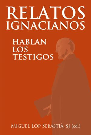 RELATOS IGNACIANOS
