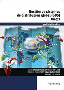 GESTION DE SISTEMAS DE DISTRIBUCION GLOBAL (GDS)