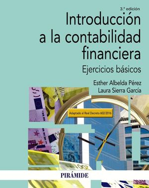 INTRODUCCION A LA CONTABILIDAD FINANCIERA 3ªED.
