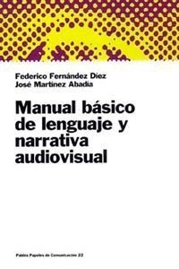 MANUAL BASICO LENGUAJE Y NARRATIVA AUDIOVISUAL