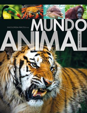 ENCICLOPEDIA PRACTICA DEL MUNDO ANIMAL