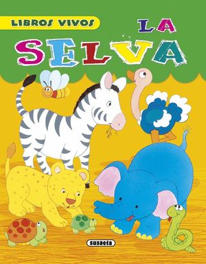 LA SELVA LIBROS VIVOS POP-UP
