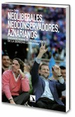 NEOLIBERALES NEOCONSERVADORES AZNARIANOS