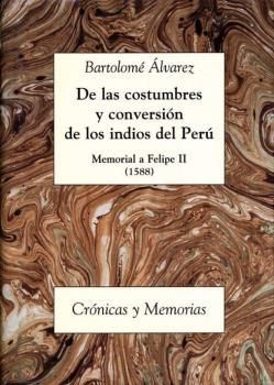 COSTUMBRES Y CONVERSION INDIOS DEL PERU MEMORIAL F