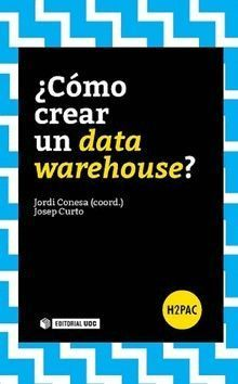COMO CREAR UN DATA WAREHOUSE?