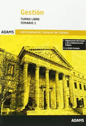 GESTION TEMARIO 1 TURNO LIBRE (2014) ADMINISTRACION GENERAL ESTAD