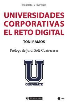 UNIVERSIDADES COPORATIVAS EL RETO DIGITAL