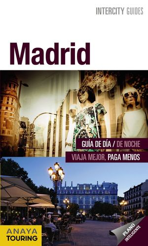 MADRID INTERCITY GUIDES (2012) (ESPIRAL)