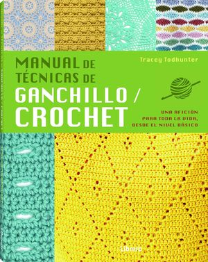 MANUAL DE TECNICAS GANCHILLO CROCHET