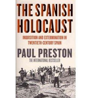 THE SPANISH HOLOCAUST INQUISITION