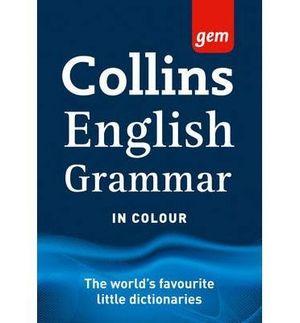 COLLINS GEM ENGLISH GRAMMAR IN COLOUR