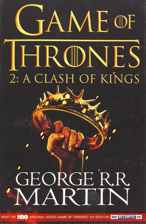GAME OF THRONES 2. A CLASH OF KINGS