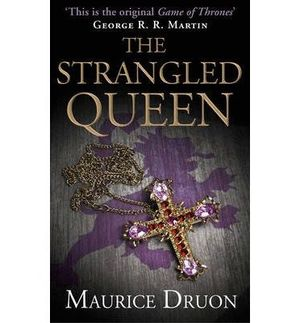 THE ACCURSED KINGS 2 - THE STRANGLED QUE