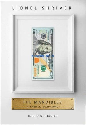 THE MANDIBLES: A FAMILY 2029-2047