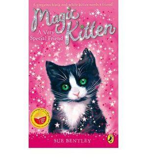 MAGIC KITTEN A VERY SPECIAL FRIEND