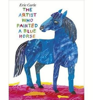 ARTIST WHO PAINTED A BLUE HORSE, THE