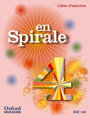 EN SPIRALE 4. CAHIER D'EXERCICES + GRAMMAIRE
