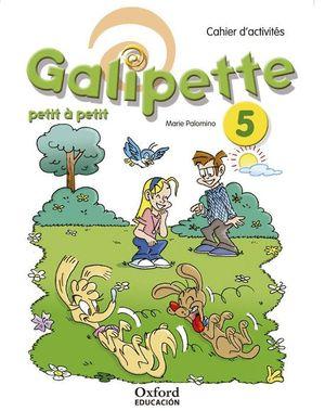 GALIPETTE PETIT 5.º PRIMARIA. CAHIER D'EXERCISES