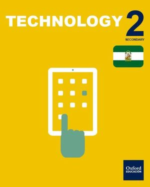 INICIA DUAL TECHNOLOGY 2.º ESO STUDENT'S BOOK. ANDALUCÍA