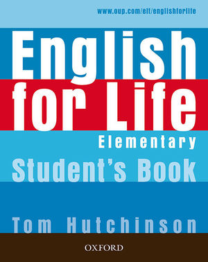 ENGLISH FOR LIFE ELEMENTARY. STUDENT'S BOOK 2019