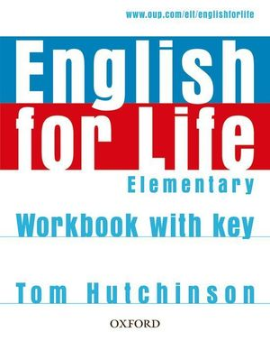 ENGLISH FOR LIFE ELEMENTARY WB.