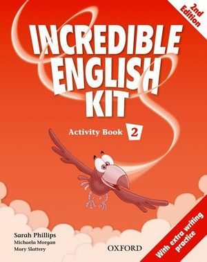 INCREDIBLE ENGLISH KIT 2ND EDITION 2. ACTIVITY BOOK