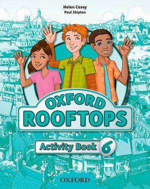 ROOFTOPS 6 (ANTIGUA EDICION) ACTIVITY BOOK