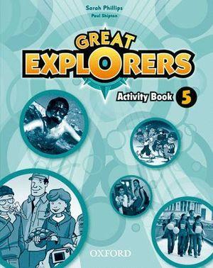 GREAT EXPLORERS 5. ACTIVITY BOOK