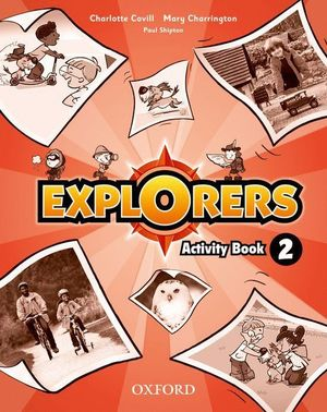 EXPLORERS 2. ACTIVITY BOOK