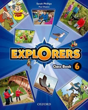EXPLORERS 6. CLASS BOOK + SONGS CD