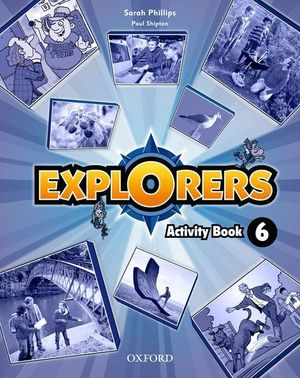 EXPLORERS 6. ACTIVITY BOOK