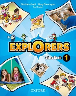 EXPLORERS 1. CLASS BOOK + SONGS CD